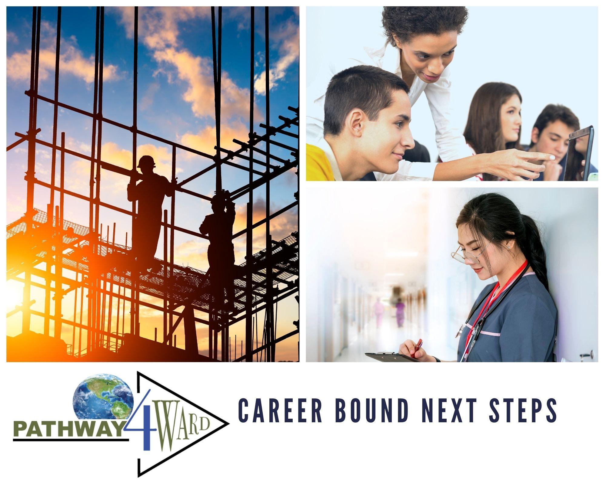 Career Bound Next Steps