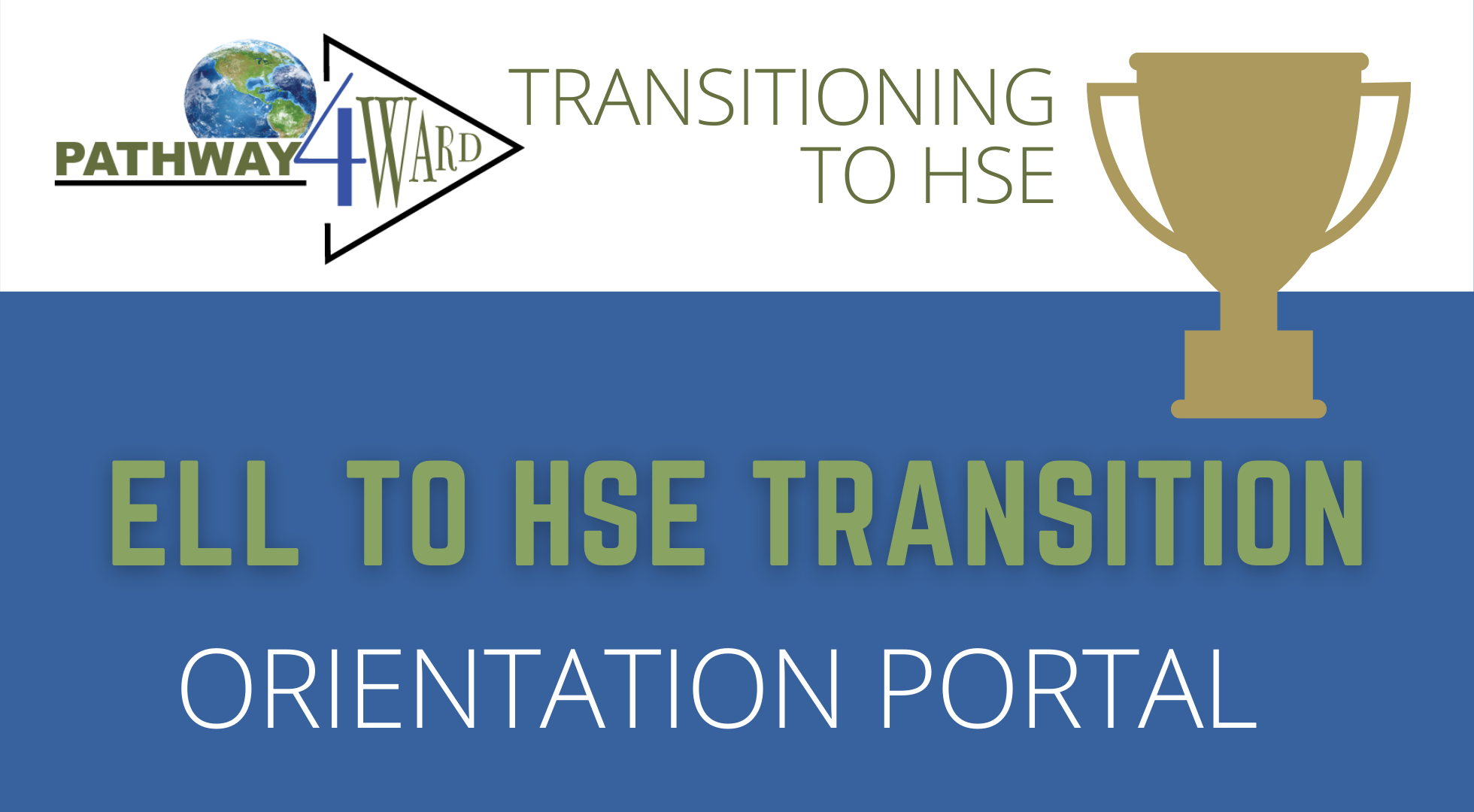 2021-22 ELL To HSE Transition Portal